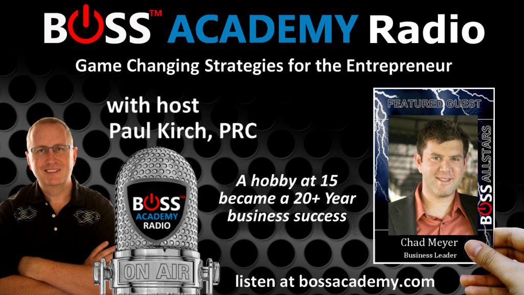 Chad Meyer on Boss Academy Radio