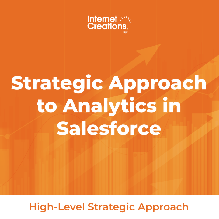 Strategic Approach to Analytics in Salesforce - High-Level Strategic Approach