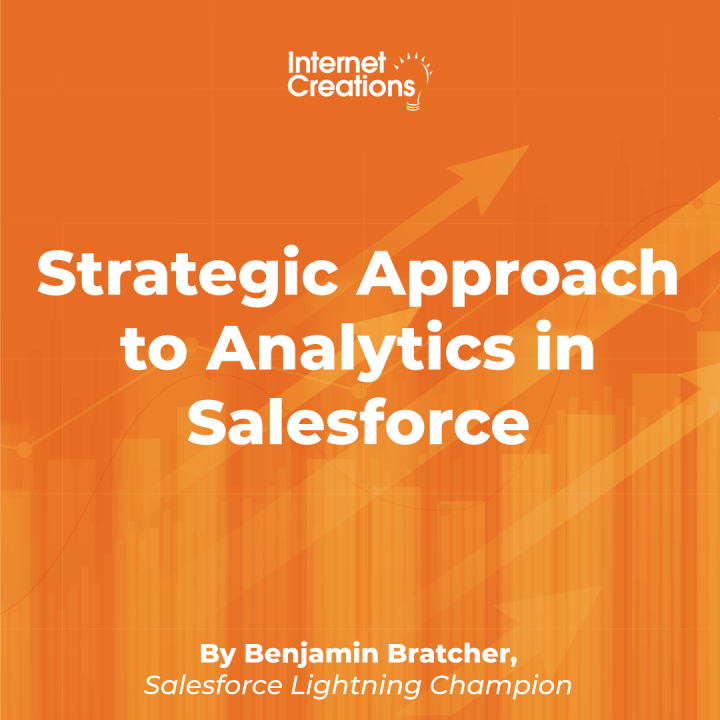 Strategic Approach to Analytics in Salesforce