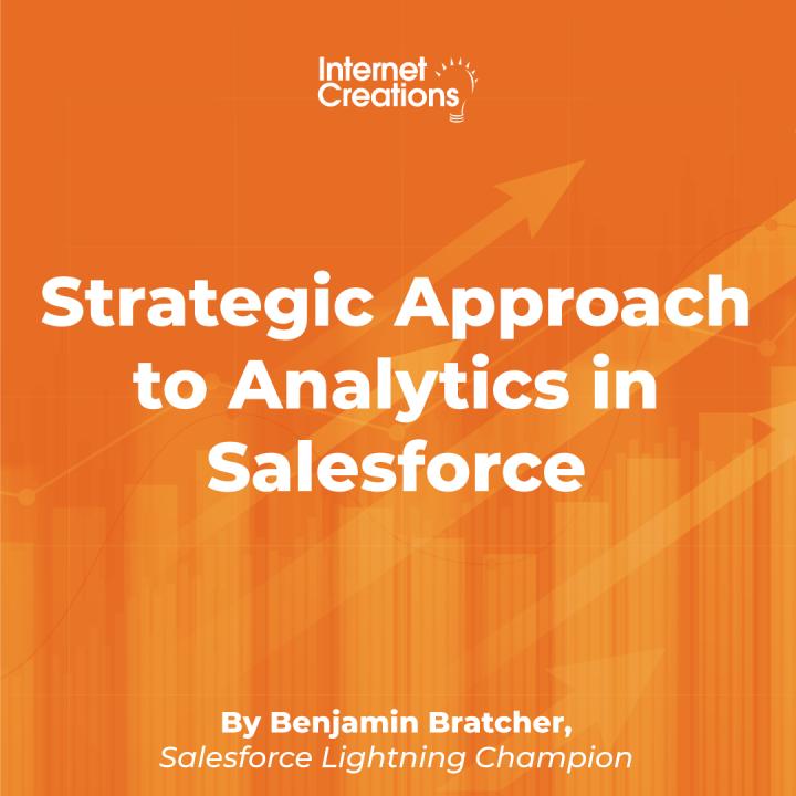 Strategic Approach to Analytics in Salesforce