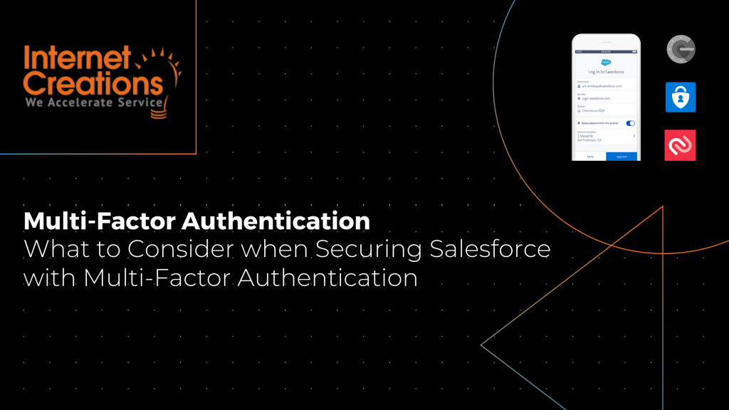 Multi-Factor Authentication What to Consider when Security Salesforce with Multi-Factor Authentication